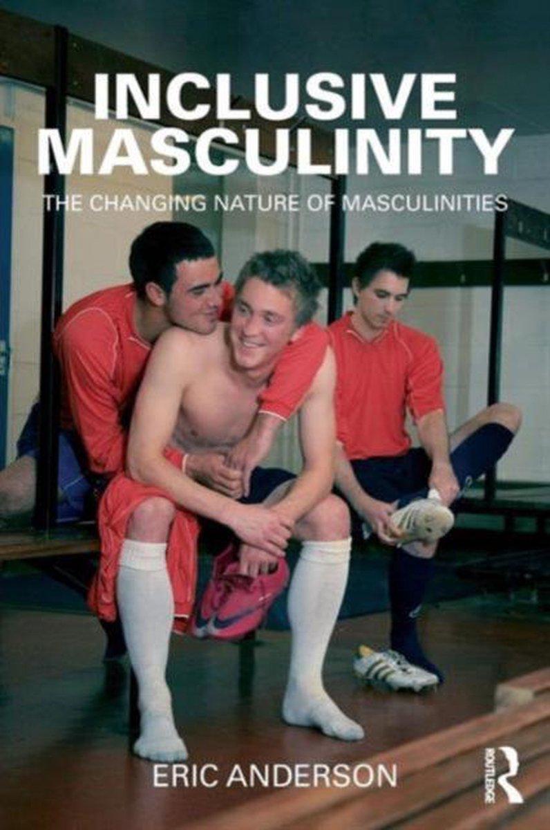 inclusive masculinity anderson